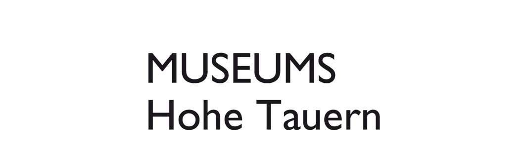 Museumswelten Hohe Tauern